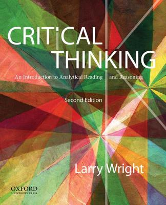 Critical Thinking By Wright, Larry